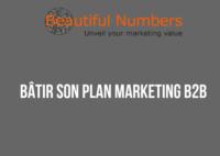 Batir son plan marketing b2b_Beautiful Numbers